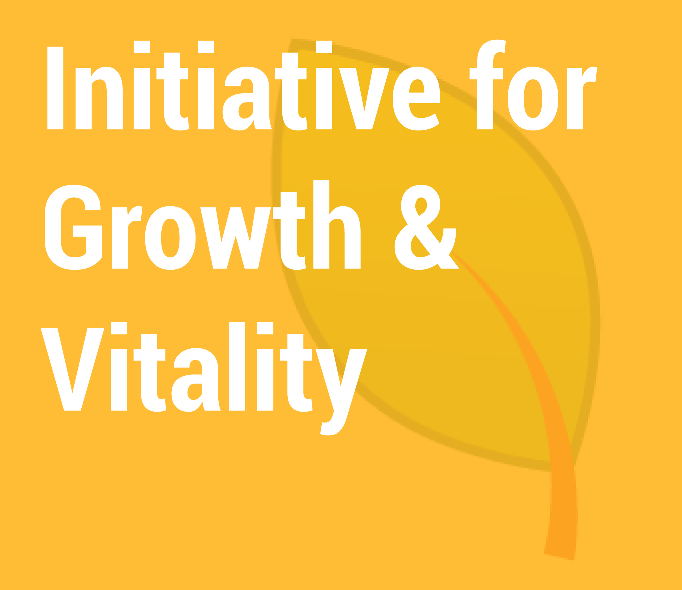 Initiative for Growth & Vitality