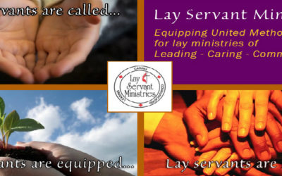 Is God calling you to a Lay Servant Ministry?
