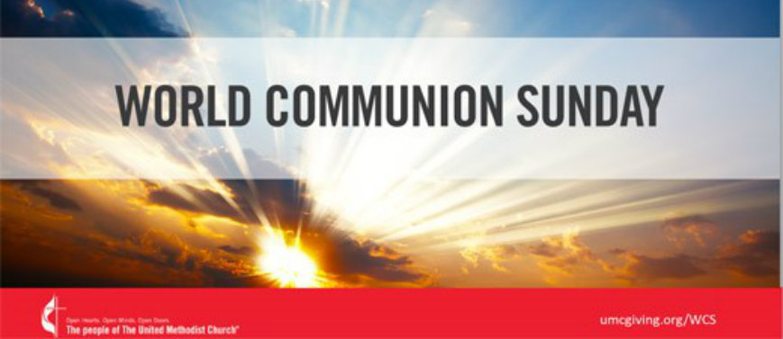 World Communion Sunday October 7th