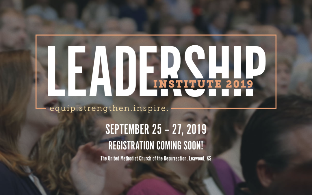 Church of the Resurrection's Leadership Institute 2019