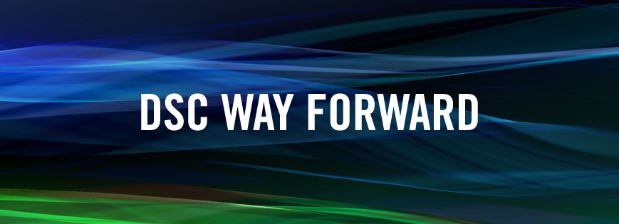 DSC Way Forward August Update