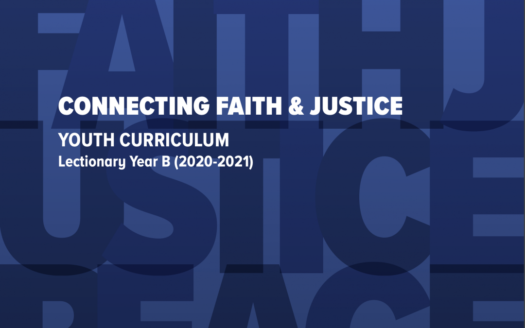 Available Now! A New Curriculum for Youth about Faith and Justice