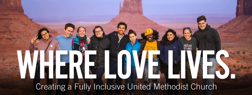 Where Love Lives: We are The United Methodist Church