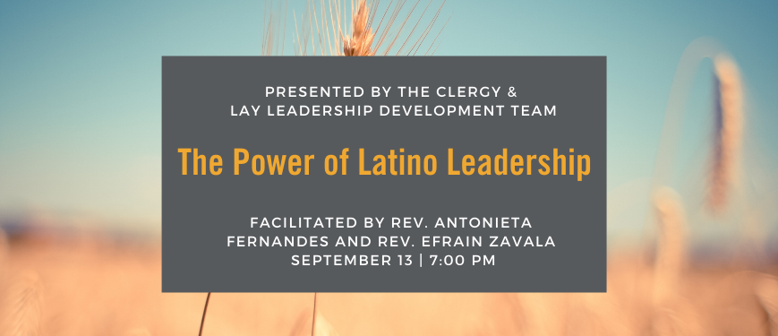 Virtual Leadership Talks sponsored by your Clergy and Lay Leadership Development Team (CLLD)