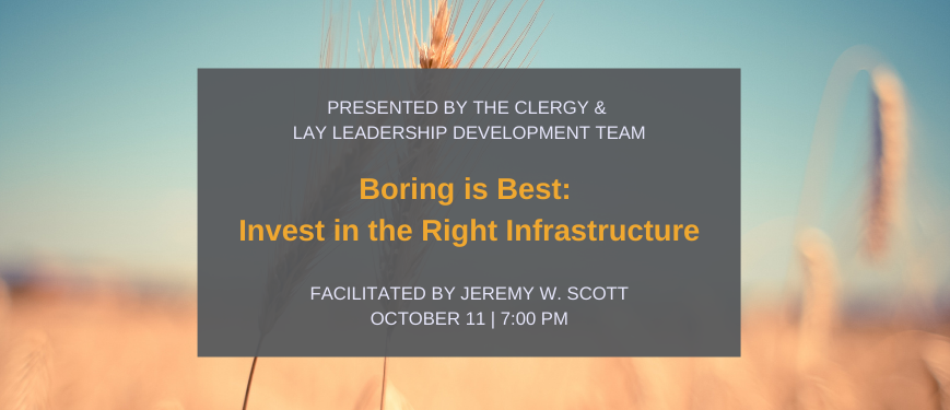 Boring is Best: Invest in the Right Infrastructure